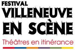 Festival Villeneuve les Scène